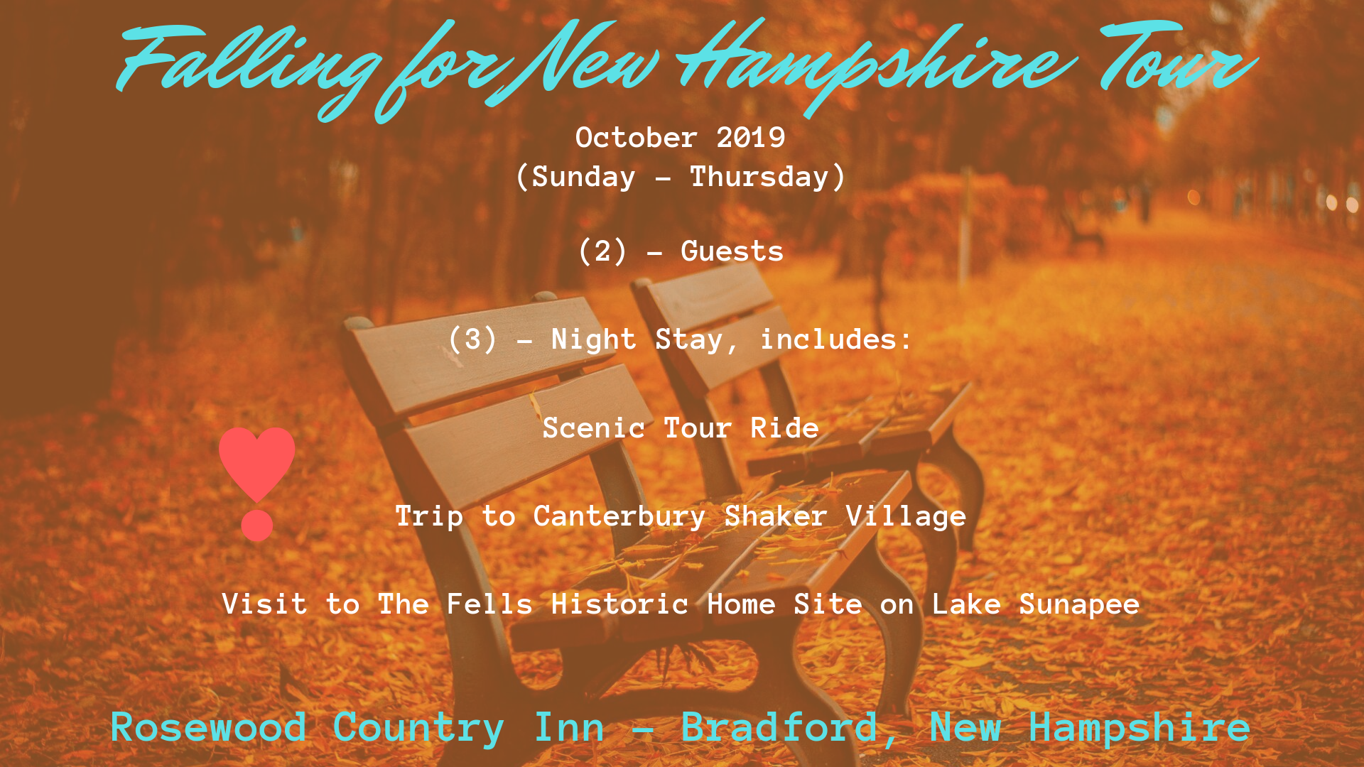 rosewood Country Inn - Falling for New Hampshire Tour